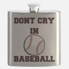 Dont Cry In Baseball Flask