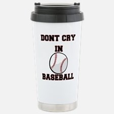 Dont Cry In Baseball Mugs