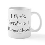 I think, therefore I homeschool Mug