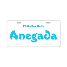 Id Rather Be...Anegada.png Aluminum License Plate