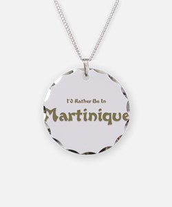 Id Rather Be...Martinique.png Necklace