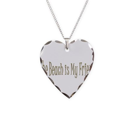 Beach is My Friend.png Necklace Heart Charm
