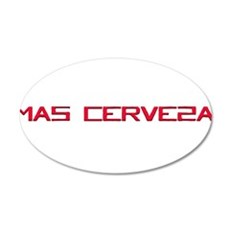 Mas Cerveza.png 20x12 Oval Wall Decal