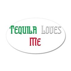 Tequila Loves Me.png 20x12 Oval Wall Decal
