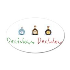 Decisions, Decisions.png 35x21 Oval Wall Decal