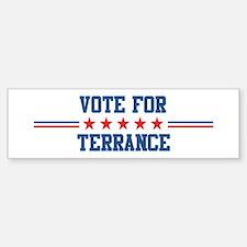 Vote for TERRANCE Bumper Bumper Bumper Sticker