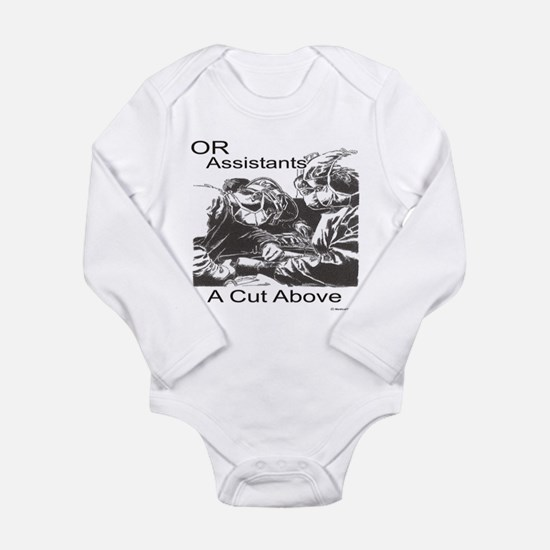OR assistants Long Sleeve Infant Bodysuit