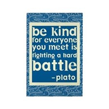 Be Kind - Inspirational Rectangle Magnet