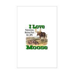 I Love Moose YNP Posters