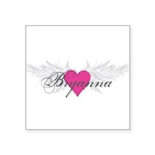 "My Sweet Angel Bryanna Square Sticker 3"" x 3"""