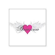 "My Sweet Angel Brianna Square Sticker 3"" x 3"""