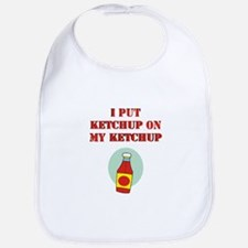 I put ketchup on my ketchup Bib