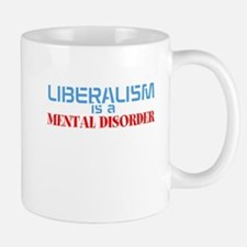liberalis is a mental disorder Mugs