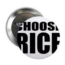 "Choose Rice 2.25"" Button"