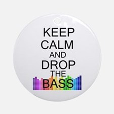Keep Calm and Drop The Bass Ornament (Round)