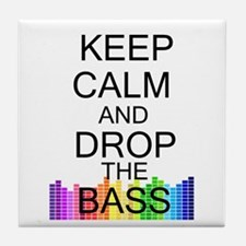 Keep Calm and Drop The Bass Tile Coaster