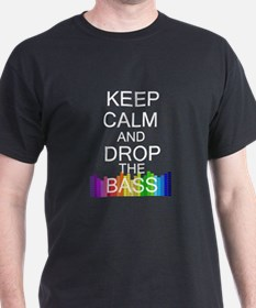 Keep Calm and Drop The Bass T-Shirt