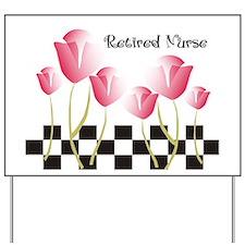Retired Nurse A Yard Sign