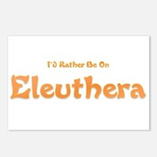 Id Rather Be...Eleuthera.png Postcards (Package of
