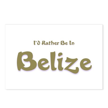 Id Rather Be...Belize.png Postcards (Package of 8)