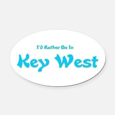 Id Rather Be In Key West.png Oval Car Magnet
