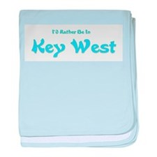 Id Rather Be In Key West.png baby blanket