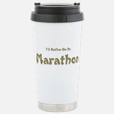 Id Rather Be...Marathon.png Travel Mug