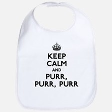 Keep Calm and Purr Purr Purr Bib