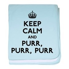 Keep Calm and Purr Purr Purr baby blanket