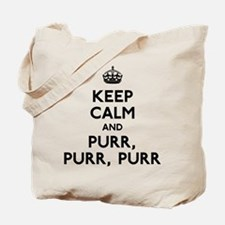 Keep Calm and Purr Purr Purr Tote Bag