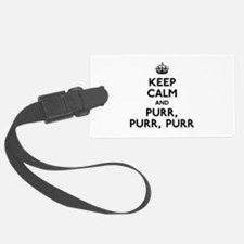 Keep Calm and Purr Purr Purr Luggage Tag