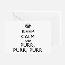 Keep Calm and Purr Purr Purr Greeting Card