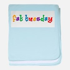 Fat Tuesday.png baby blanket