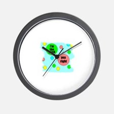 I'M THE GOOD ONE Wall Clock
