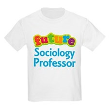 Future Sociology Professor T-Shirt