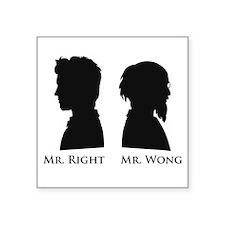"Mr. Right Vs. Mr. Wong Square Sticker 3"" x 3"""