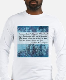 Pride and Prejudice Quote Long Sleeve T-Shirt