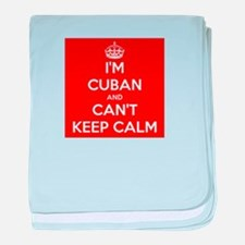 I'm Cuban and I Can't Keep Calm baby blanket