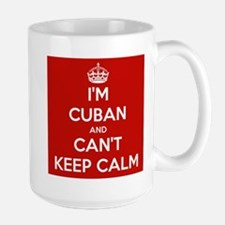 I'm Cuban and I Can't Keep Calm Ceramic Mugs