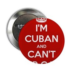 """I'm Cuban and I Can't Keep Calm 2.25"""" Button"""