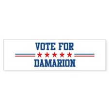 Vote for DAMARION Bumper Bumper Sticker