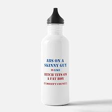 Abs on a skinny guy is like Water Bottle