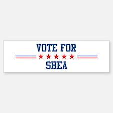 Vote for SHEA Bumper Bumper Bumper Sticker