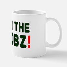 DOWN THE CHOOBZ! Mug