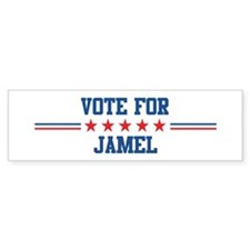 Vote for JAMEL Bumper Bumper Sticker