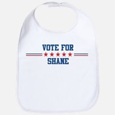 Vote for SHANE Bib