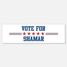 Vote for SHAMAR Bumper Bumper Bumper Sticker