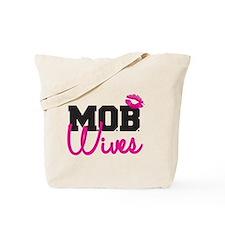 MOB Wives Tote Bag