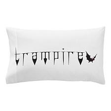 Trampire Pillow Case