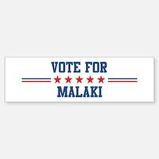 Vote for MALAKI Bumper Bumper Bumper Sticker